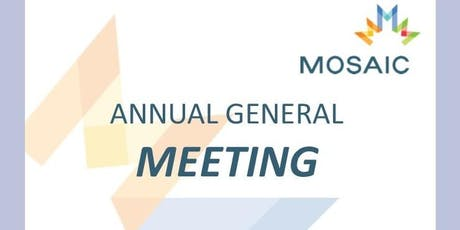 MOSAIC Annual General Meeting (AGM) tickets