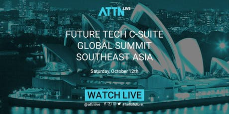 Future Tech C-suite Global Summit (Sydney, Southeast Asia) tickets
