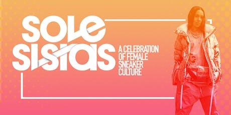 SoleSistas - A Celebration of Female Sneaker Culture  tickets