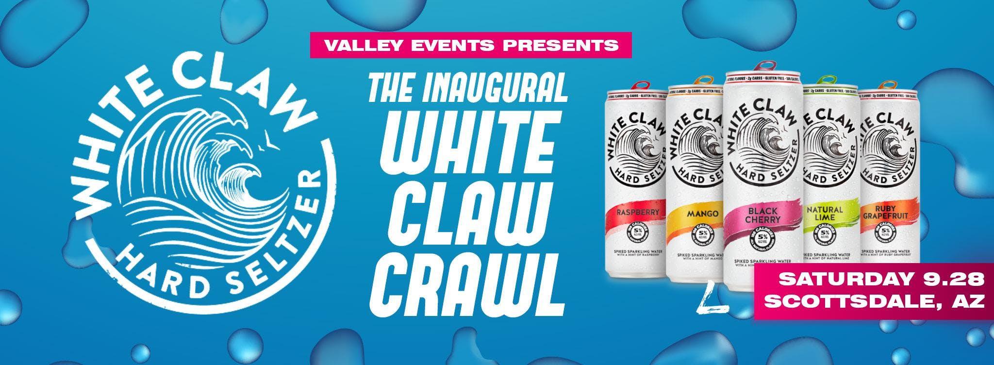 White Claw Crawl *Inaugural* - Scottsdale, AZ - Sept 28th