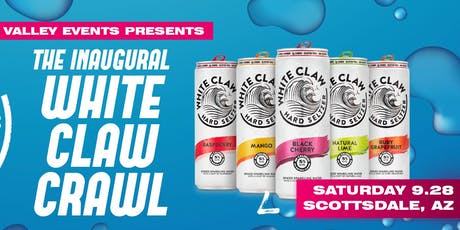 White Claw Crawl *Inaugural* - Scottsdale, AZ - Sept 28th tickets