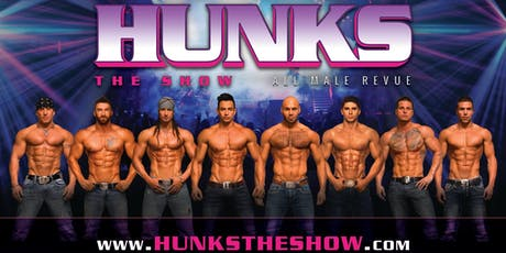 Hunks The Show presented by Diamond Club Cabaret 21+ tickets