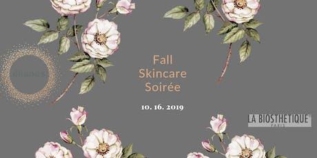 Fall Skincare Soirée tickets