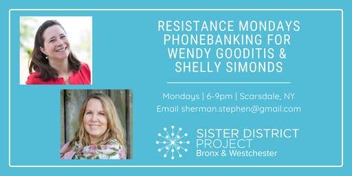 Resistance Mondays Phonebanking: September & October 2019 (Scarsdale)