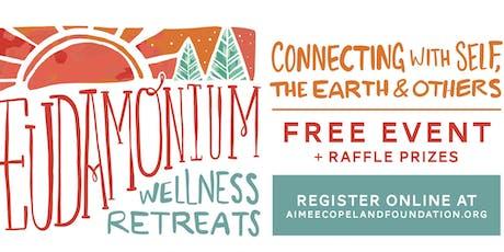 Eudamonium Wellness Retreat *FREE EVENT* tickets
