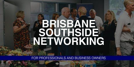 Brisbane Southside Networking | Business Owners, Professionals & Executives tickets