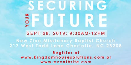 "KingdomHouse Real Estate Academy Presents ""Securing Your Future 101"" tickets"