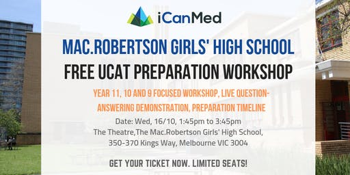 Mac.Robertson Girls' High School UCAT Workshop: What is the UCAT & How to Beat It!