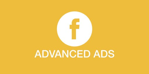 Advanced Facebook Ads [WORKSHOP]