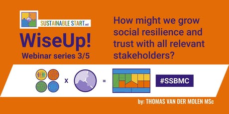 WiseUp! Webinar 3/5 - How might we grow social resilience and trust with all relevant stakeholders? 8PM CET 30-10-2019 tickets