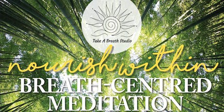 Nourish Within Meditation Course (5 Weeks) tickets