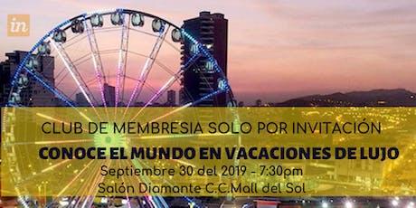 CONFERENCIA VACACIONES DE LUJO - SALON DIAMANTE MALL DEL SOL PISO 6 TORRE A tickets