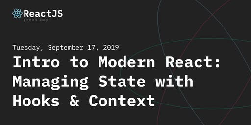 Intro to Modern React: Managing State with Hooks & Context