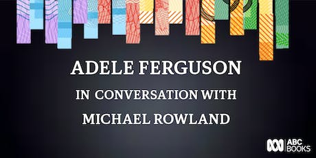 Adele Ferguson in conversation with Michael Rowland discussing Banking Bad tickets