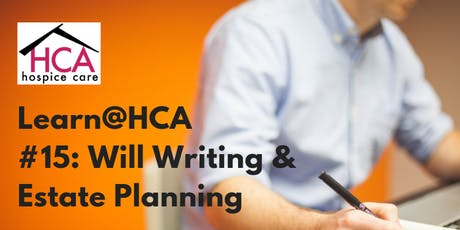Learn@HCA #15: Will Writing and Estate Planning tickets