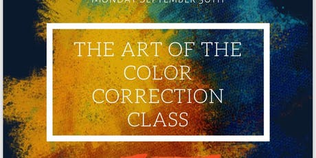 The Art Of The Color Correction Class tickets