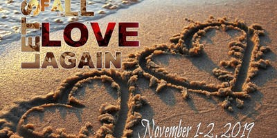 """4th Annual """"Fall in Love Again"""" Marriage Conference"""