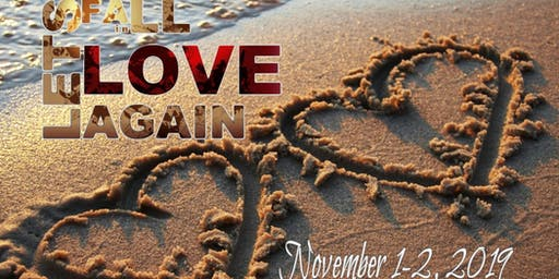 "4th Annual ""Fall in Love Again"" Marriage Conference"