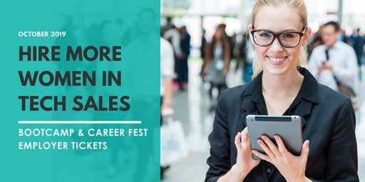 Women in Tech Sales Career Fest - EMPLOYER TICKETS