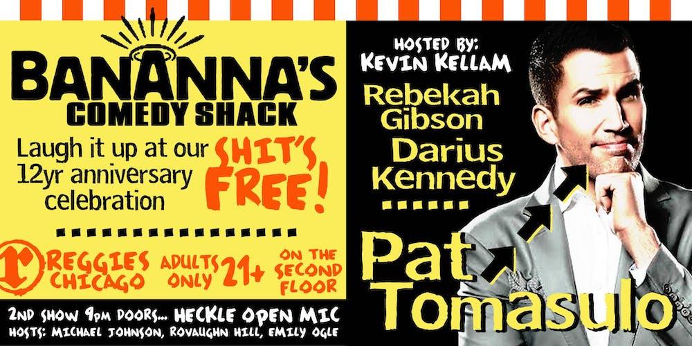 Pat Tomasulo at Reggies Comedy Shack Tickets, Sun, Sep 8