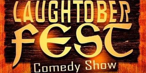 Laughtoberfest Comedy Show