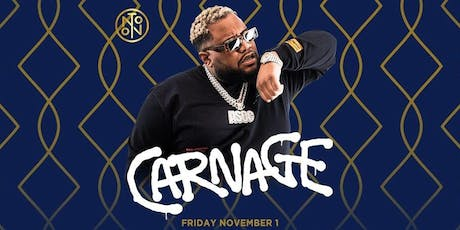 Carnage @ Noto Philly Nov 1 tickets