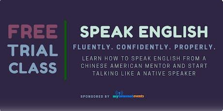 [English Fluency Secrets PG] Speak English Like A Native Speaker (FREE!) tickets