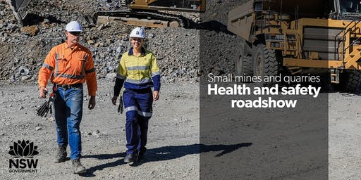 Small mines and quarries health and safety roadshow 2019 - Queanbeyan