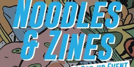 Noodles & Zines: A Pop-up Event & Fundraiser tickets