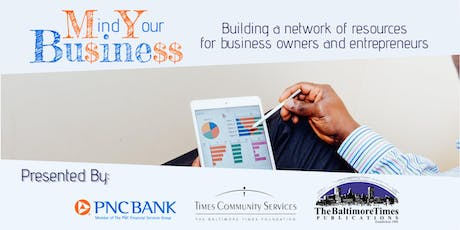Mind Your Business: Building a network of resources for business owners and entrepreneurs tickets