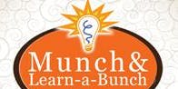 Munch and Learn a Bunch