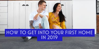 How to Buy Your First Home in 2019 –A First Home Buyers Seminar in Christchurch