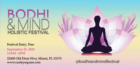 The Bodhi & Mind Holistic Festival at Cauley Square! tickets