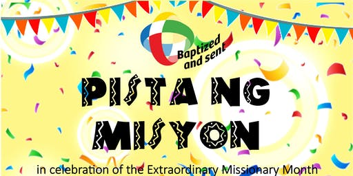 """PISTA NG MISYON""  Extraordinary Missionary Month"