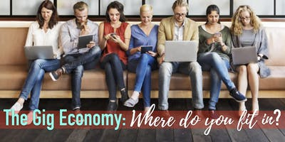 Tewksbury, MA - The Gig Economy: Where do you fit in?