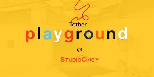 Tether Playground at Studio Cincy