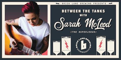Sarah McLeod - Between The Tanks at Brick Lane Brewery