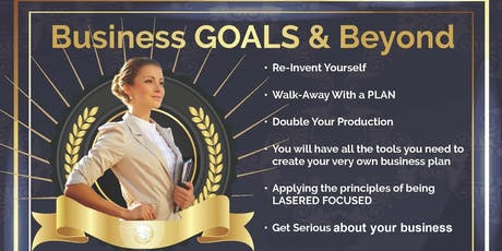Business Goals and Beyond- Its time to Grow Your Business tickets