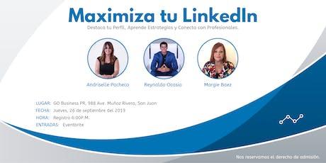 Maximiza tu LinkedIn tickets