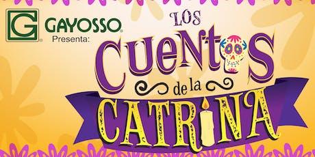 GAYOSSO PRESENTA: LOS CUENTOS DE LA CATRINA tickets