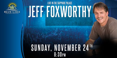 Jeff Foxworthy-8:30PM tickets