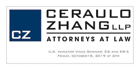 U.S. Investor E-2 and EB-5 Visa Seminar tickets