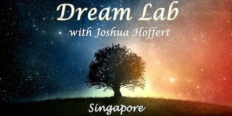 Dream Lab Singapore tickets