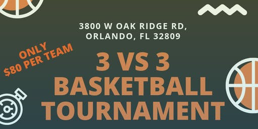 3 vs 3 Basketball Tournament