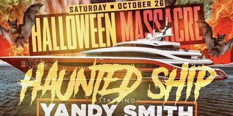 10/26 | Haunted Ship Hosted by Yandy Smith tickets