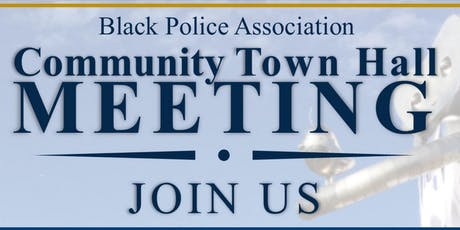 Black Police Association Community Town Hall tickets