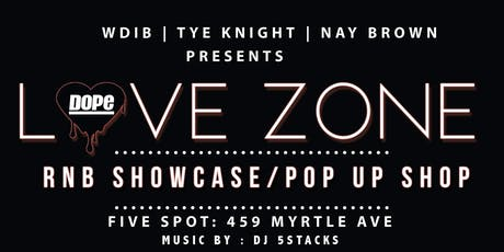 Love Zone RnB ShowCase / Pop Up Shop tickets