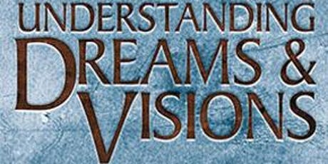 Understanding Dreams and Visions Singapore tickets