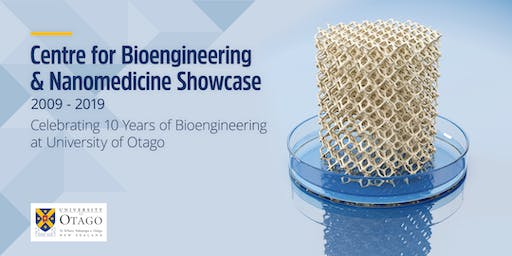 Centre for Bioengineering & Nanomedicine Showcase