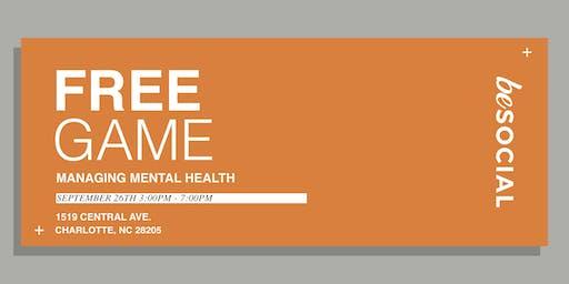 Free Game: Managing Mental Health
